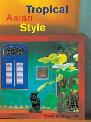 Tropical Asian Style (Hardback)