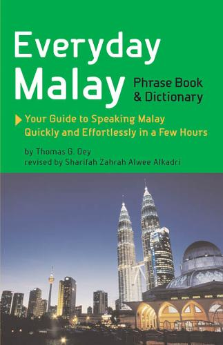 Everyday Malay: Phrasebook and Dictionary (Paperback)