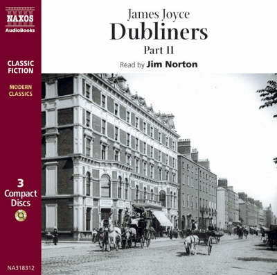 Dubliners: Clay/A Painful Case/Ivy Day in the Committee Room/A Mother/Grace/The Dead Pt. 2 - Modern Classics (CD-Audio)