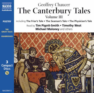 "The Canterbury Tales III: The ""Summoner's Tale"", ""The Friar's Tale"", ""The Manciple's Tale"", ""The Doctor's Tale"", ""The Seaman's Tale"", ""The Lawyer's Tale"" (CD-Audio)"