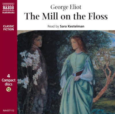 The Mill on the Floss - Classic Fiction (CD-Audio)
