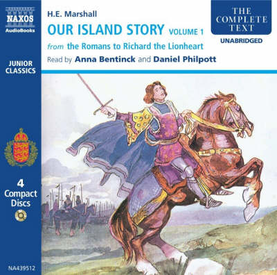 Our Island Story: From the Romans to Richard the Lionheart v. 1 - Junior Classics (CD-Audio)