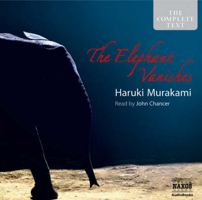 The Elephant Vanishes - Classic Fiction S. (CD-Audio)