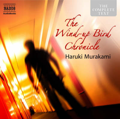 The Wind-up Bird Chronicle - Contemporary Fiction (CD-Audio)