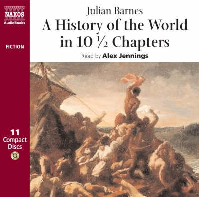 A History of the World in 10 1/2 Chapters - Contemporary Fiction (CD-Audio)