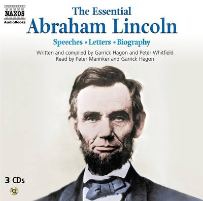 The Essential Abraham Lincoln: Biography - Speeches - Letters (CD-Audio)