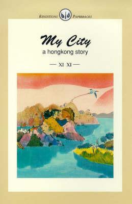 My City: A Hong Kong Story (Paperback)