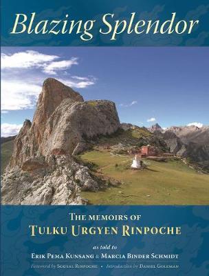 Blazing Splendor: The Memoirs of Tulku Urgyen Rinpoche (Paperback)