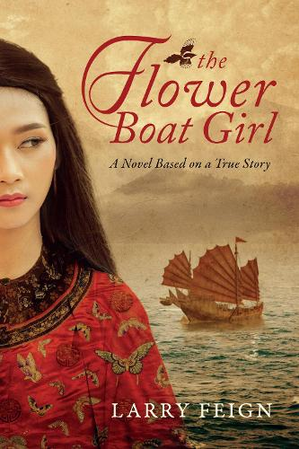 The Flower Boat Girl: A novel based on a true story (Paperback)