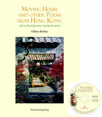 Moving House and Other Poems from Hong Kong: With an Essay on New Hong Kong English Language Poetry