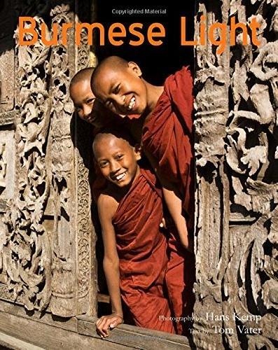 Burmese Light: Impressions Of A Golden Land (Paperback)