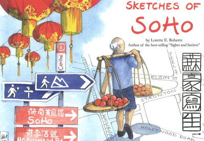 Sketches of Soho (Hardback)