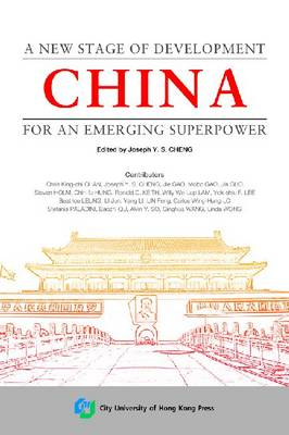 China: A New Stage of Development for an Emerging Superpower (Paperback)