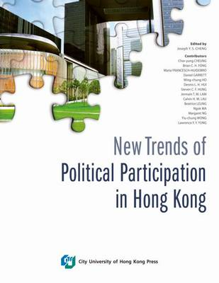 New Trends of Political Participation in Hong Kong (Paperback)