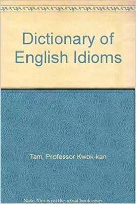 Cassell Dictionary Of English Idioms (Hardback)