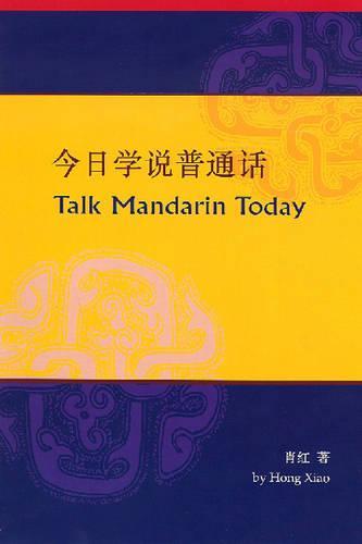 Talk Mandarin Today (Paperback)