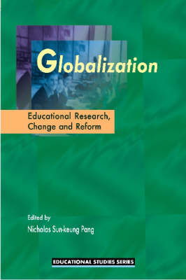 Globalization: Educational Research, Change and Reform (Paperback)
