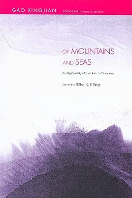 Of Mountains and Seas: A Tragicomedy of the Gods in Three Acts (Hardback)