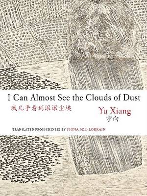 I Can Almost See the Clouds of Dust (Paperback)