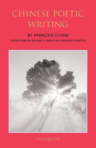 Chinese Poetic Writings (Paperback)
