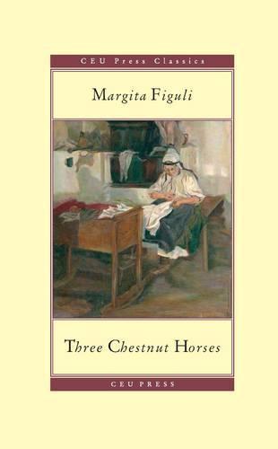 Three Chestnut Horses - CEU Press Classics 15 (Paperback)