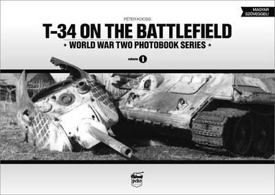 T-34 on the Battlefield (Hardback)
