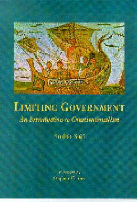 Limiting Government: An Introduction to Constitutionalism (Paperback)