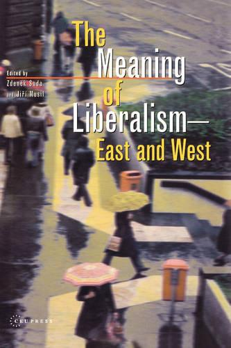 The Meaning of Liberalism - East and West (Hardback)
