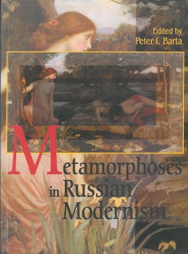 Metamorphosis in Russian Modernism (Paperback)