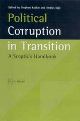 Political Corruption in Transition: A Skeptic's Handbook (Hardback)