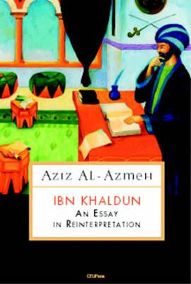 Ibn Khaldun: An Essay in Reinterpretation - Medievalia Series No. 4 (Paperback)