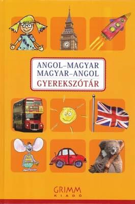 English-Hungarian & Hungarian-English Illustrated Dictionary for Children (Hardback)