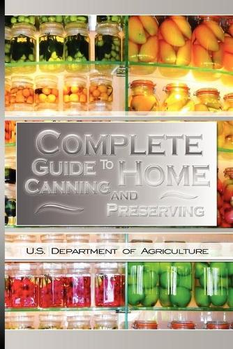 Complete Guide to Home Canning and Preserving (Paperback)