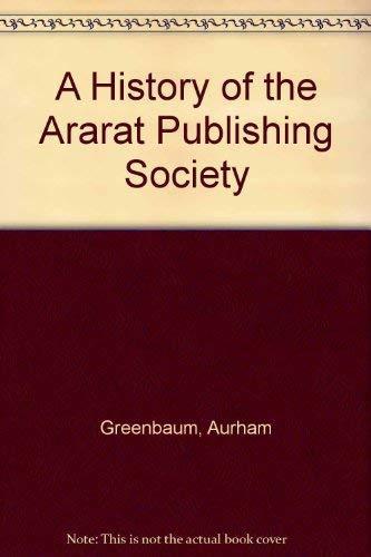 A History of the Ararat Publishing Society (Paperback)