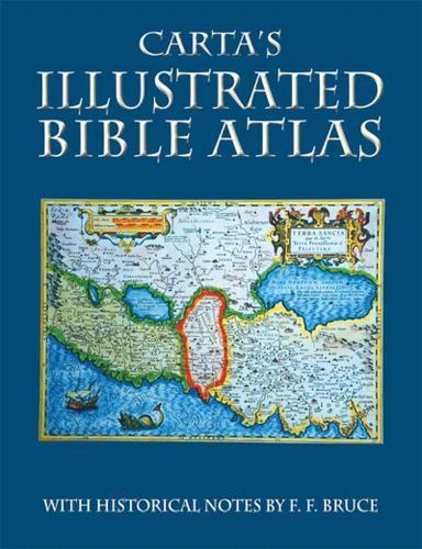 Carta's Illustrated Bible Atlas (Paperback)