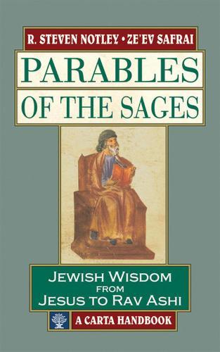 Parables of the Sages: Parables of the Sages Jewish Wisdom from Jesus to Rav Ashi (Hardback)