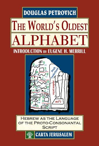 The World's Oldest Alphabet (Hardback)