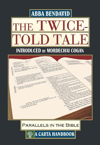 The Twice-Told Tale: Parallels in the Bible (Hardback)