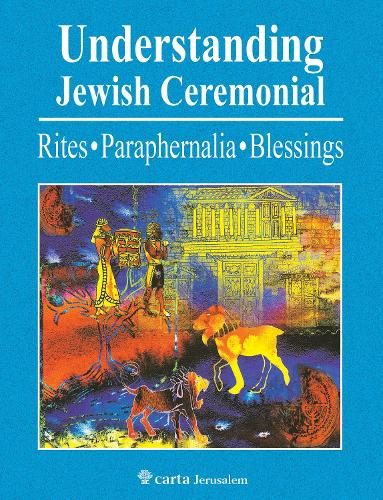 Understanding Jewish Ceremonial by Eli Kellerman | Waterstones