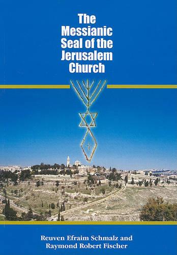 Messianic Seal of the Jerusalem Church (Paperback)