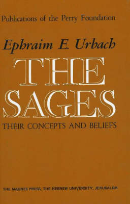 Sages: Their Concepts and Beliefs (Hardback)