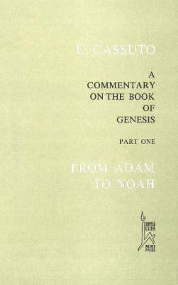 Commentary on the Book of Genesis: From Adam to Noah Part 1 (Hardback)