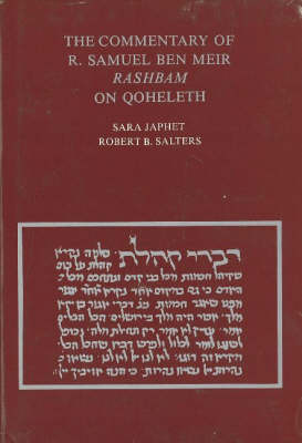 The Commentary of R. Samuel ben Meir <i>Rashbam</i> on Qoheleth: Edited and Translated (Hardback)