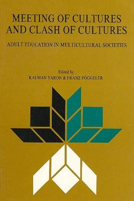 Meeting of Culture and Clash: Adult Education in Multicultural Societies (Paperback)