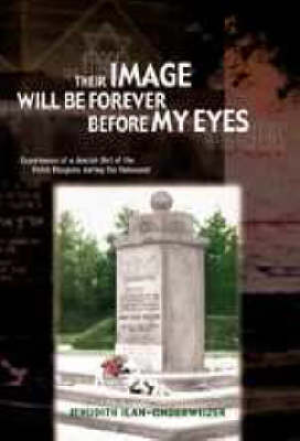 Their Image Will be Forever before My Eyes (Paperback)