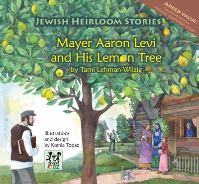 Mayer Aaron Levi & His Lemon Tree (Hardback)