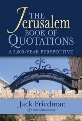 Jerusalem Book of Quotations: A 3,000 Year Perspective (Paperback)