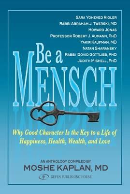 Be A Mensch (Paperback)