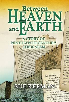 Between Heaven & Earth (Paperback)