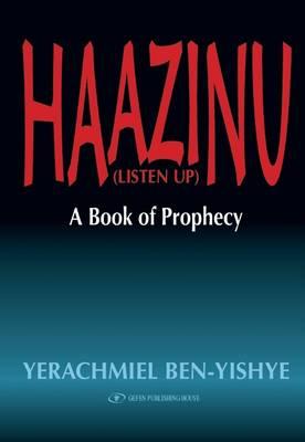 Haazinu (Listen Up) (Hardback)